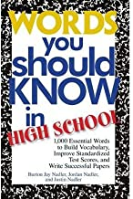 [(Words You Should Know in High School: 1000 Essential Words to Build Vocabulary, Improve Standardized Test Scores, and Write Successful Papers)] [Author: Burton Jay Nadler] published on (April, 2005)