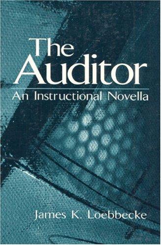 The Auditor: An Instructional Novella