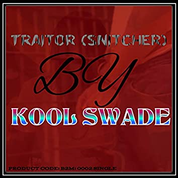 Traitor (Snitcher)