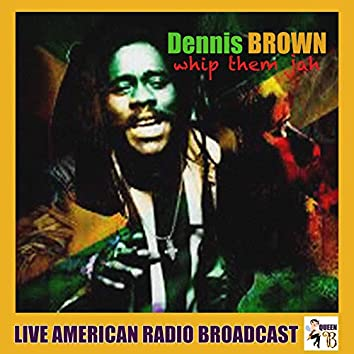 Whip Them Jah (Live)