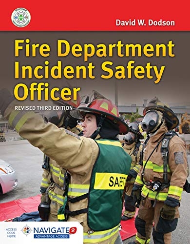 Compare Textbook Prices for Fire Department Incident Safety Officer Revised includes Navigate Advantage Access 3 Edition ISBN 9781284216554 by Dodson, David W.