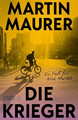 Buchseite und Rezensionen zu 'Die Krieger: Ein Fall für Nick Marzek' von Martin Maurer