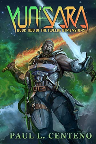 Yun'sara: Book Two of the Twelve Dimensions (English Edition)