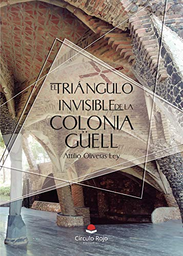 Colonia Guell History