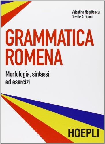 Grammatica romena. Morfologia, sintassi ed esercizi