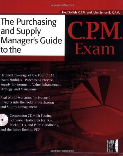 The Purchasing and Supply Manager's Guide to the C.P.M. Exam (English Edition)