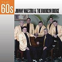 60s: Johnny Maestro & the Brooklyn Bridge