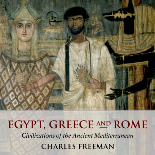 Egypt, Greece, and Rome audiobook cover art