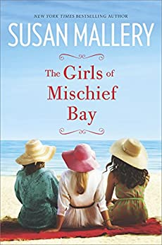 The Girls of Mischief Bay by [Susan Mallery]