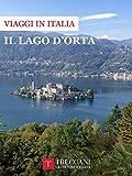 Il Lago d'Orta (Viaggi in Italia Treccani) (Italian Edition)