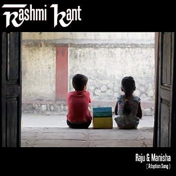 Raju & Manisha (Adoption Song)