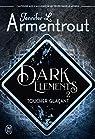 Dark elements, tome 2 : Toucher glaçant par Armentrout