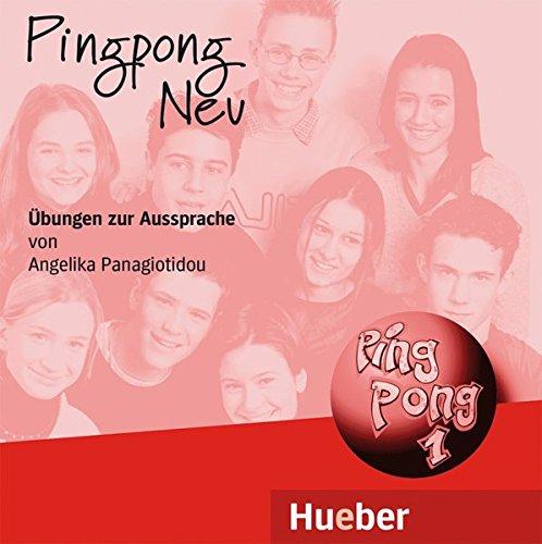 PING PONG NEU.1.CDs.Ausspr.(fonét.): CD 1 zum Arbeitsbuch (1)