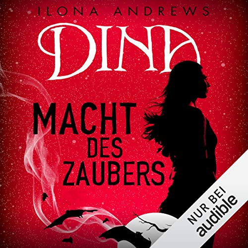 Dina - Macht des Zaubers     Inkeeper Chronicles 2              By:                                                                                                                                 Ilona Andrews                               Narrated by:                                                                                                                                 Katja Hirsch                      Length: 11 hrs and 25 mins     Not rated yet     Overall 0.0