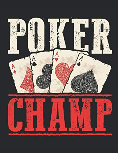 Poker Champ: Casino Notebook, Blank Paperback Lined Book for Gamblers to write in, Gambling Log, 150 pages, college ruled