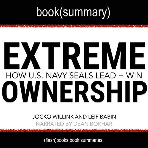 Extreme Ownership by Jocko Willink and Leif Babin - Book Summary cover art