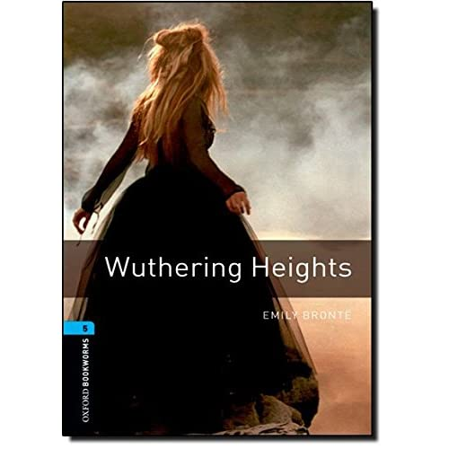 Oxford Bookworms Library: Oxford Bookworms 5: Wuthering Heights (Oxford Bookworms ELT)