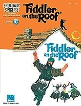 Fiddler on the Roof: Broadway Singer's Edition