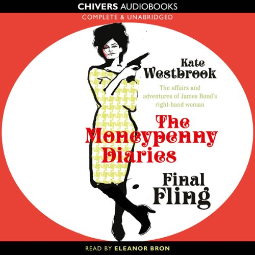 Final Fling: The Moneypenny Diaries, Book 3 audiobook cover art