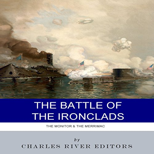 The Battle of the Ironclads audiobook cover art