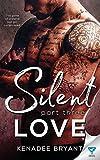 Silent Love: Part 3 (Forbidden Series) (Volume 3)