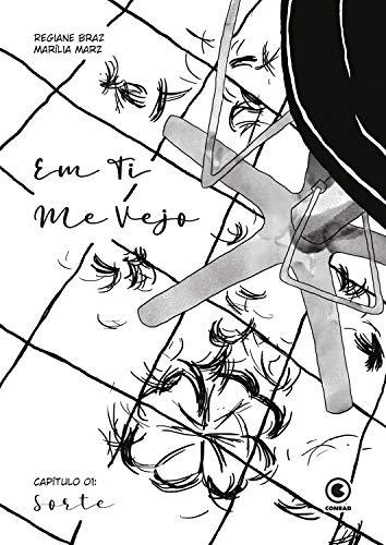 Em Ti Me Vejo – Capítulo 1