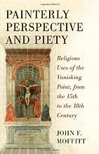 painterly منظوري و piety: دينية يستخدم of the vanishing نقطة ، من الخامسة عشرة إلى القرن الثامن عشر