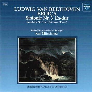 Beethoven: Symphony No. 3 in E-Flat Major, Op. 55 ''Eroica''