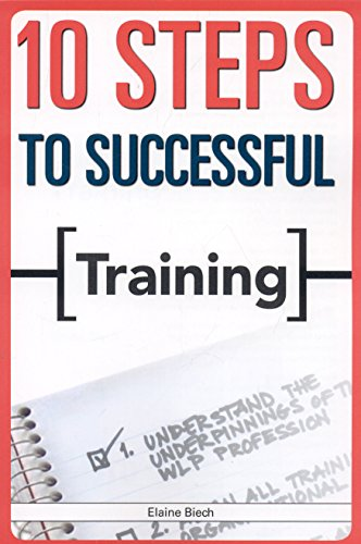 10 Steps to Successful Training (10 Steps Series)