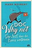 Doc Why Not: Der Arzt