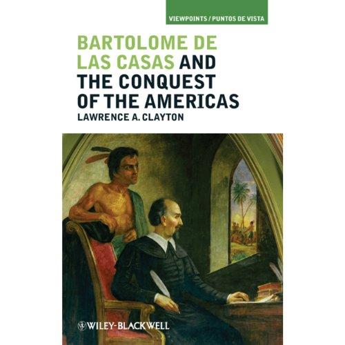 Bartolome de las Casas and the Conquest of the Americas cover art