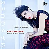 Karol Szymanowski: Masques