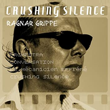 Crushing Silence
