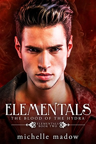 Elementals 2: The Blood of the Hydra (English Edition)