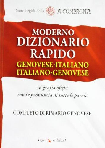 Moderno dizionario rapido genovese-italiano italiano-genovese