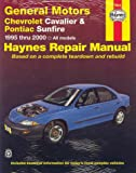 Haynes Chevrolet Cavalier & Pontiac Sunfire Automotive Repair Manual: 1995-2000