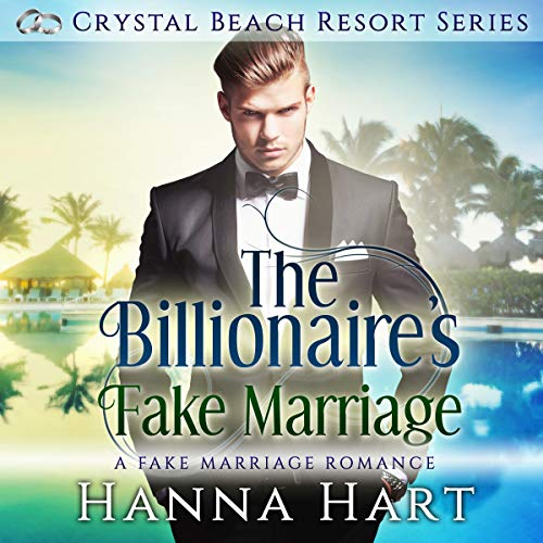 The Billionaire's Fake Marriage (A Fake Marriage Romance) audiobook cover art