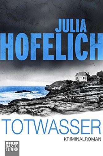 Totwasser: Kriminalroman (Linn Geller, Band 1)