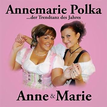 Annemarie Polka - Der Neue Annemarie Tanz Mit Anne & Marie
