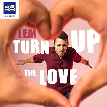 Turn Up the Love (Radio Edit)