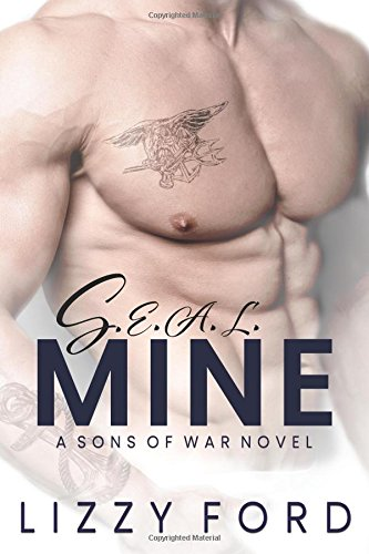 S.E.A.L. Mine (Sons of War) (Volume 3)