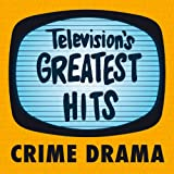 Television's Greatest Hits - Crime Drama - EP
