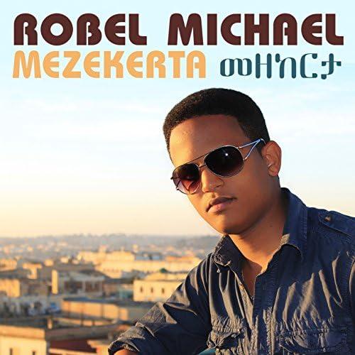 Robel Michael