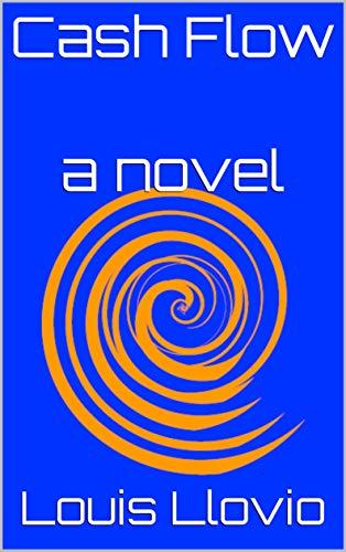 Cash Flow: A Novel (English Edition)
