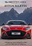 The Definitive Guide to Gaydon era Aston Martin: The Ultimate Aston Martin Guide (English Edition)