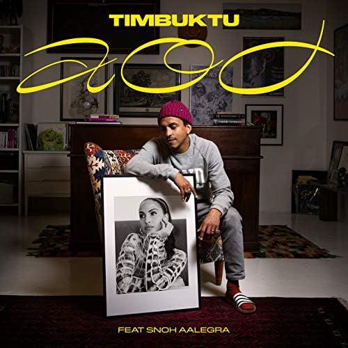 Timbuktu feat. Snoh Aalegra