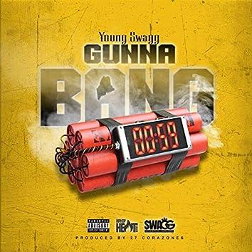 Gunna Bang