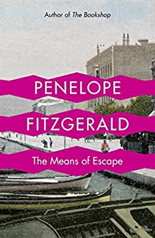 The Means of Escape by [Penelope Fitzgerald]
