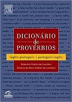 Dicionário De Provérbios. Inglês-Português / Português-Inglês