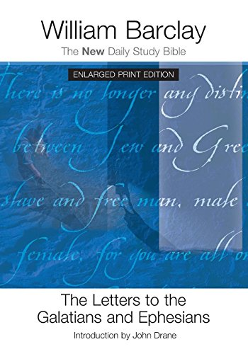 Download The Letters to the Galatians and Ephesians (The New Daily Study Bible) 0664261019